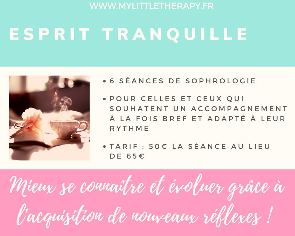 Esprit Tranquille - 6 séances de Sophrologie