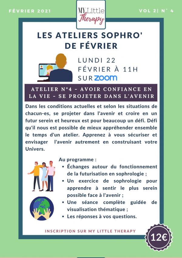 Atelier Sophro' Confiance: Atelier n°4 - Avoir confiance en la vie - Se projeter dans l'avenir